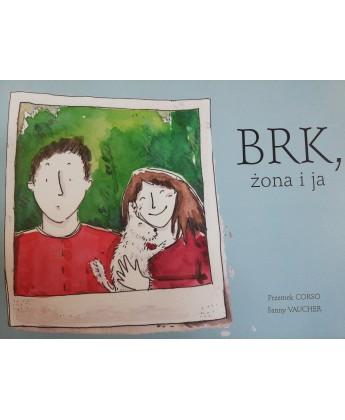 BRK, żona i ja - Przemek Corso, Fanny Vaucher