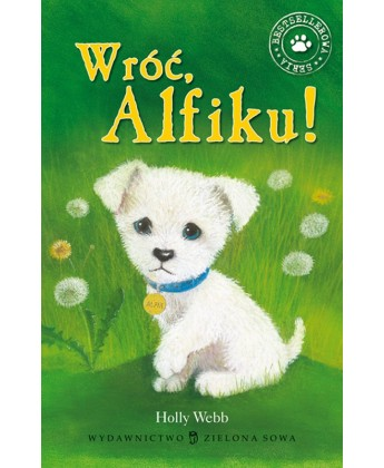 Wróć Alfiku! Holly Webb
